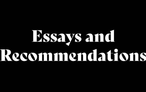 Essays and Recommendations